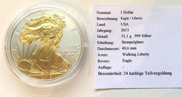 USA One Dollar golden Liberty 2013 - 1 oz Feinsilber 999 - vergoldete Liberty